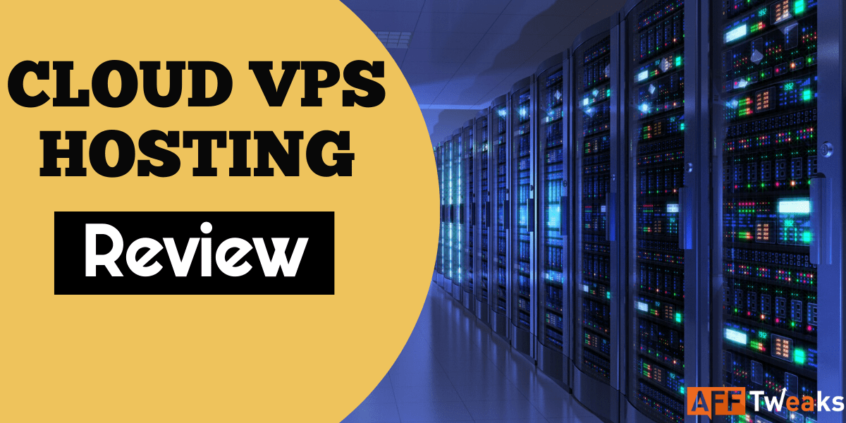 Cloud VPS Hosting Review