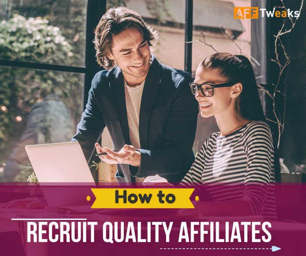 Recruit Quality Affiliates