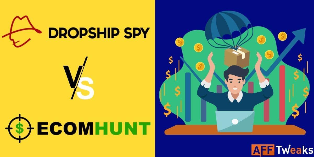 Dropship Spy Vs EcomHunt