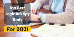 Top 5 Best Legit Ads Spy Tools 2021 (Don't Miss!)