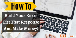 How To Build Your Email List That Response And Make Money!
