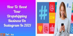 How To Boost Your Dropshipping Business On Instagram In 2021